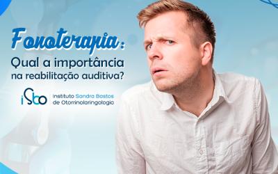 Fonoterapia: qual a importância na reabilitação auditiva?
