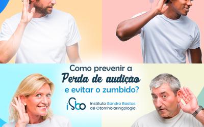 Como prevenir a perda auditiva e evitar o zumbido no ouvido?